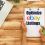 Useful Tips for Optimizing Your eBay Listings